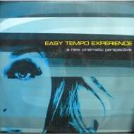 Various - Easy Tempo Experience - A New Cinematic Perspective