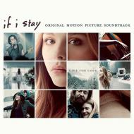 Various - If I Stay: Original Motion Picture Soundtrack