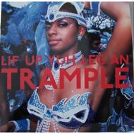 Various - Lif Up Yuh Leg An Trample: The Soca Train From Port Of Spain