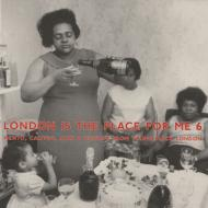 Various - London Is The Place For Me 6 (Mento, Calypso, Jazz & Highlife From Young Black London)