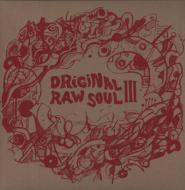 Various - Original Raw Soul III