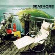 Various - Seashore Sessions Volume One