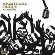 Various - Spiritual Jazz Volume 6 Vocals