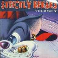 Various - Strictly Breaks Volume 7