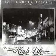 Various (Solidarity Records presents) - The Real High Life San Franciscos