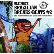 Various - Ultimate Brazilian Breaks & Beats # 2