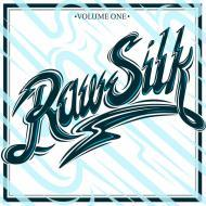 Various - Raw Silk Volume One