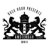 Various - Rush Hour Presents Amsterdam All Stars MMXI