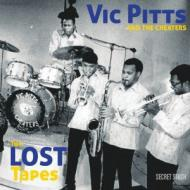 Vic Pitts & The Cheaters - The Lost Tapes