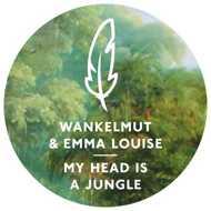 Wankelmut & Emma Louise  - My Head Is A Jungle Part 1