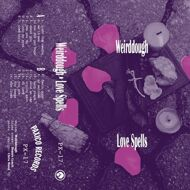 Weirddough - Love Spells