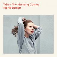 Marit Larsen - When The Morning Comes