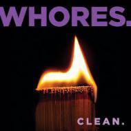 Whores - Clean