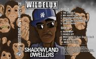 Wildelux - Shadowland Dwellers