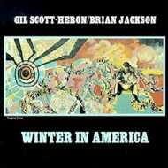 Gil Scott-Heron / Brian Jackson - Winter In America