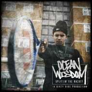 Ocean Wisdom - Splittin The Racket