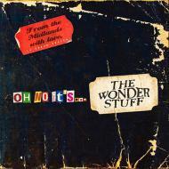 The Wonder Stuff - Oh No...It's The Wonder Stuff