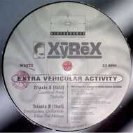 Xyrex - Extra Vehicular Activity