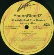 YoungBloodZ - Presidential (Tha Remix) / Presidential