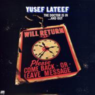 Yusef Lateef - The Doctor Is In ...And Out