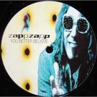Zapp Zapp - You Better Believe