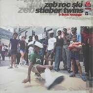 Zeb.Roc.Ski & Stieber Twins - B Boys Revenge