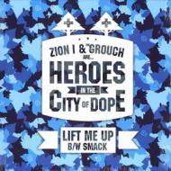 Zion I - Lift Me Up / SMACK