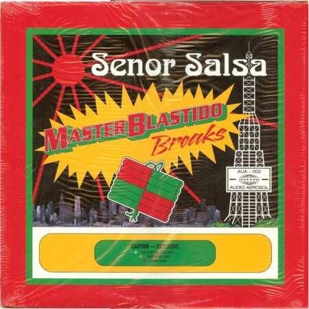 Señor Salsa Blastido Breaks